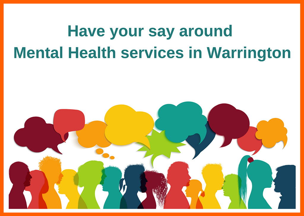 Have your say around mental health services in Warrington